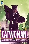 Catwoman - A Celebration of 75 Years Hard Cover