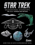 Star Trek Designing Starships Volume 2 - Voyager and Beyond