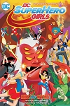 DC Superhero Girls Trade Paperback Volume 2 - Hits and Myths