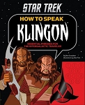 Star Trek: How to Speak Klingon - Essential Phrases for the Intergalactic Traveler