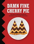 Damn Fine Cherry Pie - Unauthorized Twin Peaks Inspired Cookbook