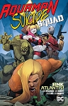 Aquaman/Suicide Squad - Sink Atlantis Trade Paperback