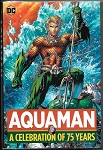 Aquaman - A Celebration of 75 Years Hard Cover