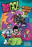 Teen Titans Go! Roll With It Trade Paperback