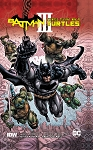 Batman/ Teenage Mutant Ninja Turtles III Trade Paperback Hard Cover