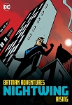 Batman Adventures - Nightwing Rising Trade Paperback
