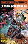 Teen Titans Deathstroke: The Terminus Agenda Trade Paperback