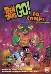 Teen Titans Go! To Camp! Trade Paperback