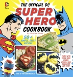 DC Super Hero Cookbook