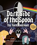 The Dark Side of the Spoon - The Rock Cookbook