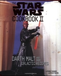 Star Wars Cookbook II - Darth Malt and More Galactic Recipes
