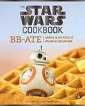 Star Wars Cookbook: BB-8 - Awaken to the Forces of Breakfast and Brunch